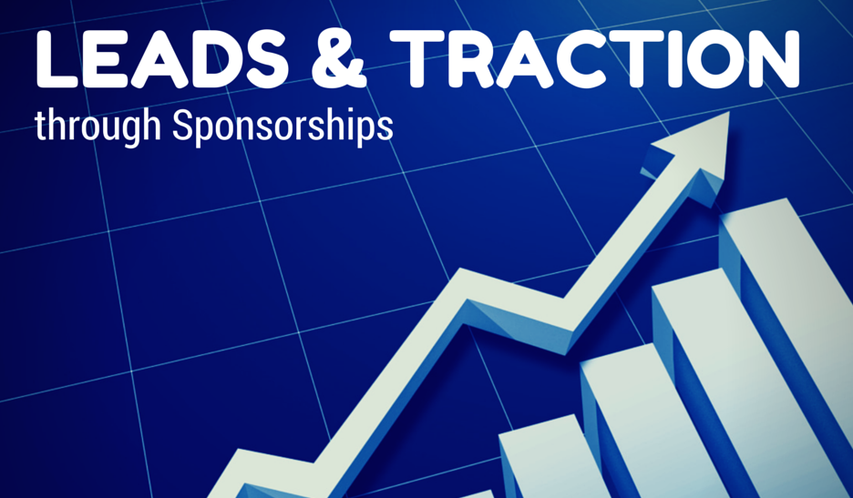 Leads and Traction through Sponsorship