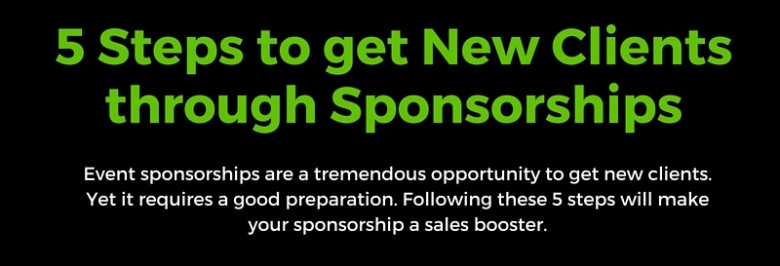 Infographic: 5 Steps to get New Clients through Sponsorships